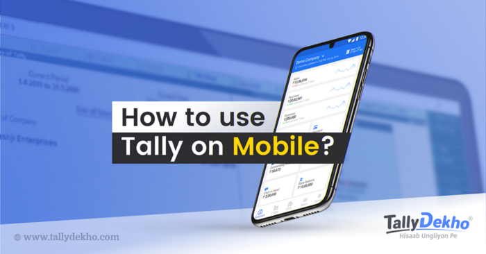 The Way to Utilize Tally on Mobile