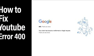 YouTube 400 error